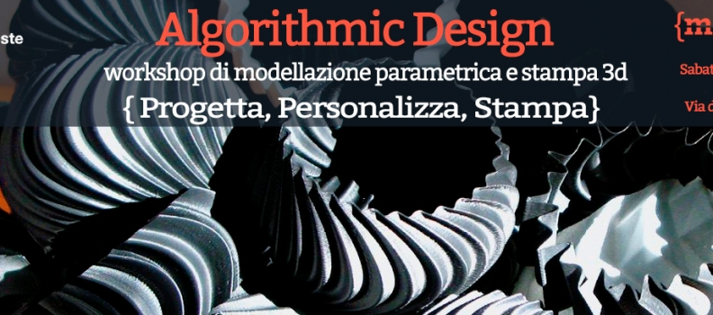 Workshop di Design Parametrico e Stampa 3D